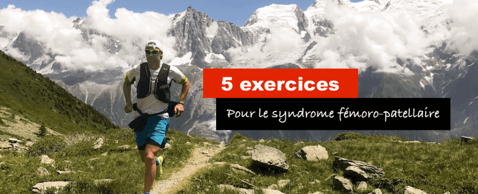 5 exercices pour syndrome femoro patellaire