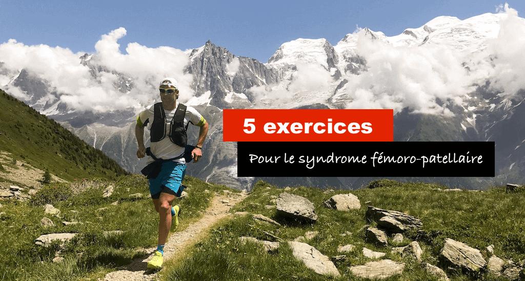 5 exercices pour syndrome femoro patellaire