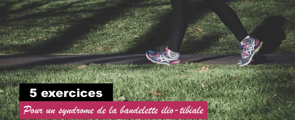 5 exercices pour un syndrome de la bandelette ilio-tibiale