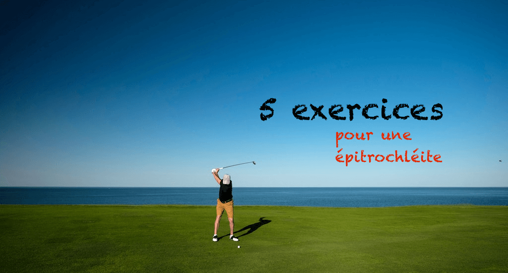 Exercices epitrochleite